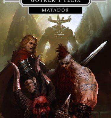 Matador: Libro II La Caída de Gotrek Gurnisson