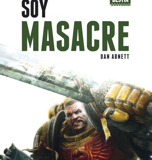 Soy Masacre (El despertar de la bestia nº1)