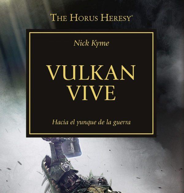 La Herejía de Horus 26: Vulkan Vive