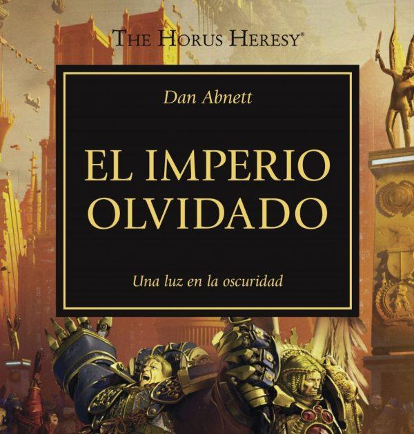 La Herejia de Horus 27: El Imperio olvidado