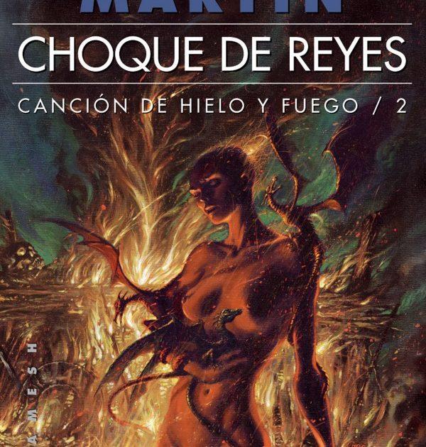 Canción de Hielo y Fuego 2: Choque de Reyes (Rústica)