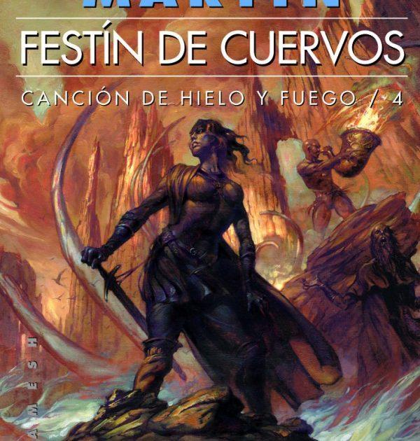 Canción de Hielo y Fuego 4: Festín de Cuervos (Rústica)